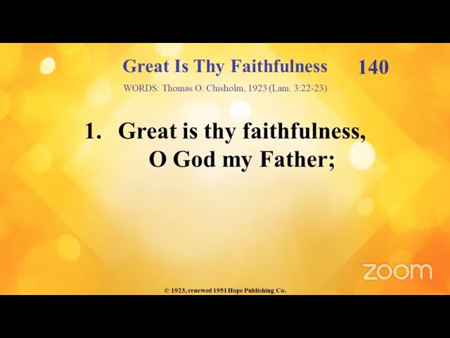 [Hymnal] Great is Thy Faithfulness