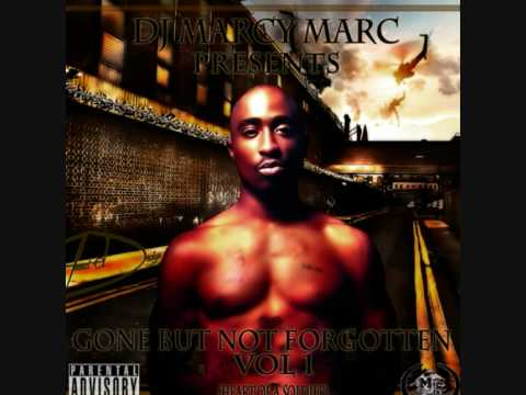 2pac - Fake Ass Bitches (Gone But Not Forgotten) mixed by DJ Marcy Marc # 17