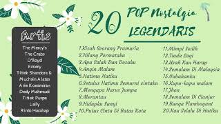 Download Lagu 20 POP NOSTALGIA LEGENDARIS