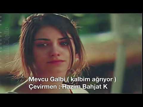 Mevcu Galbi - Mawjou galbi (kalbim ağrıyor) Orijinal şarkı Türkçe altyazı