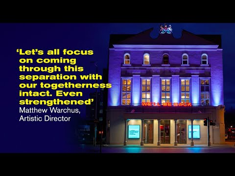 One Year On   The Old Vic in Lockdown