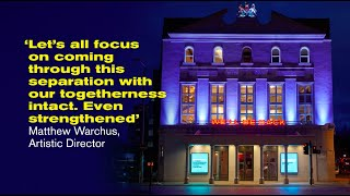 One Year On | The Old Vic in Lockdown
