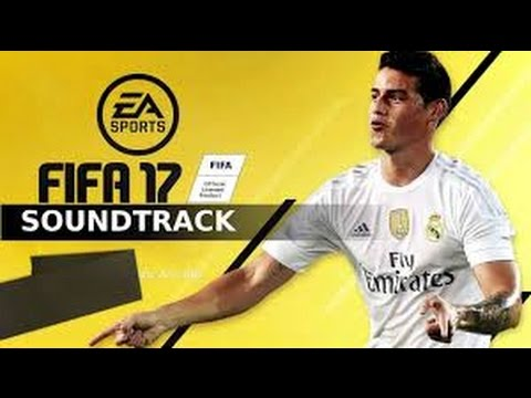 FIFA 17 OFFICIAL SOUNDTRACK!!! | ALL SONGS!!!