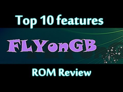 ROM Review: Top 10 FlyOnGB features - Samsung Galaxy SL i9003