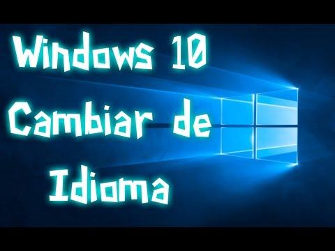 ★-windows-10-│-cambiar-de-idioma-–-poner-en-español-de-forma-completa