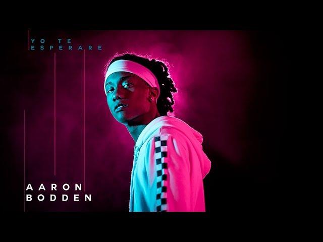 Aaron Bodden - Yo te esperare (Official Video)