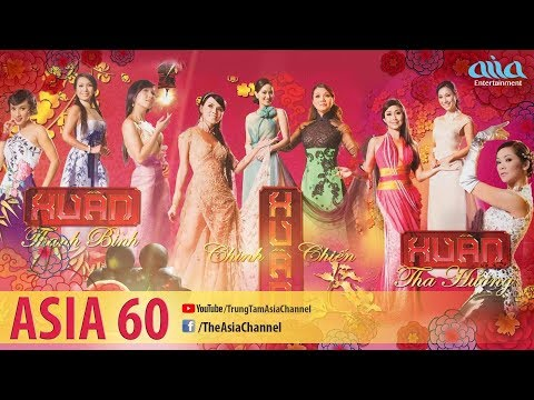 Liveshow Nhạc Xuân Thanh Bình - Xuân Chinh Chiến - Xuân Tha Hương | ASIA 60 Full Program