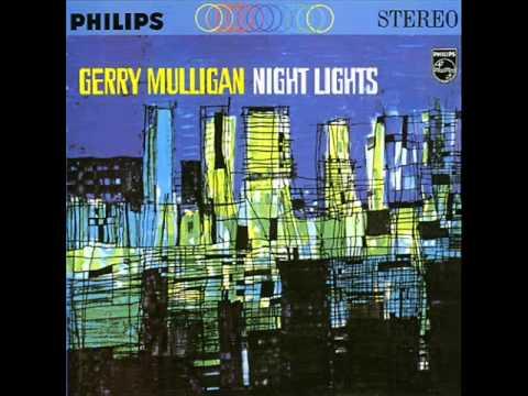 Gerry Mulligan Sextet - Night Lights