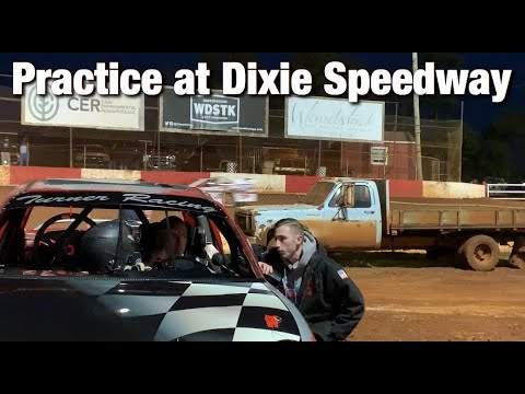 Practice at Dixie Speedway!