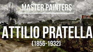Attilio Pratella (1856-1932) A collection of paintings 4K Ultra HD