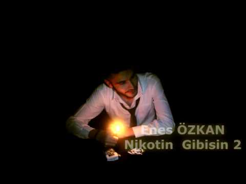 Enes Özkan - NİKOTİN GİBİSİN 2 (Offical Video) 2016 BESTE