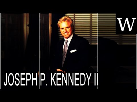 JOSEPH P. KENNEDY II - WikiVidi Documentary