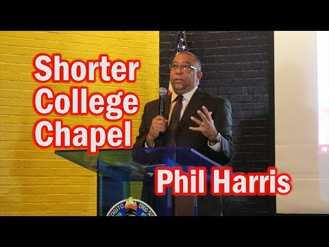 Shorter College Chapel - Phil Harris