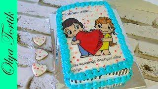 Торт с вафельной картинкой Торт Love is  Украшение тортов /// Olya Tortik Домашний Кондитер