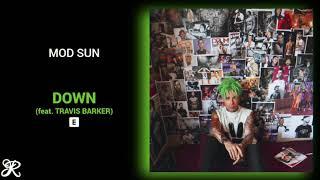 MOD SUN - Down (feat. Travis Barker)