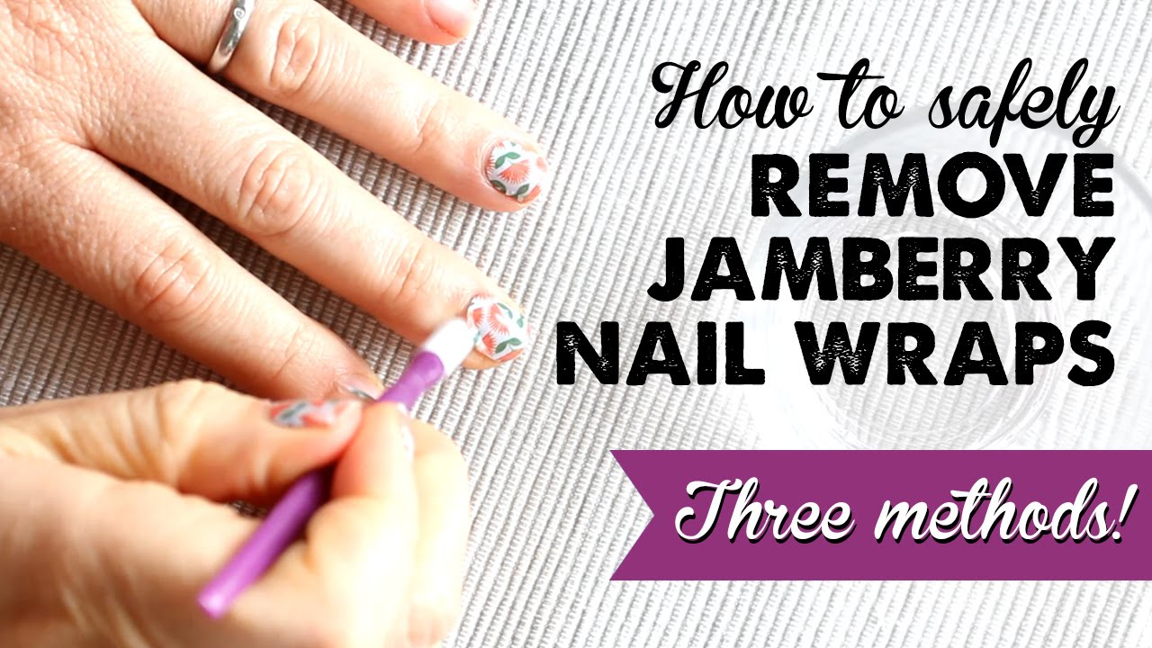 How to Remove Jamberry Nail Wraps | A Thousand Words - YouTube