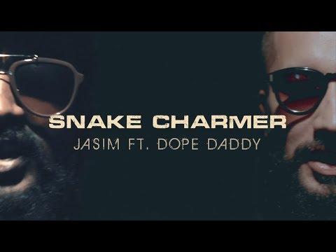 Jasim ft. DopeDaddy (Dopeadelicz) - Snake Charmer (Official Music Video)