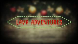Трейлер новой игры Lava Adventures. Можно скачать в описании.