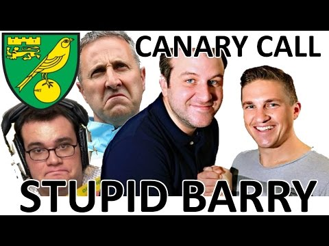 Stupid Barry - Canary Call - Radio Norfolk - Neil Adams, Norwich City FC