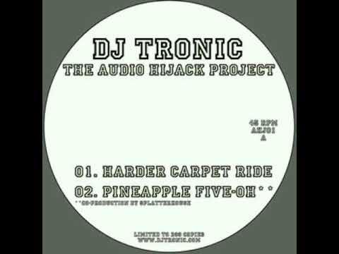 DJ Tronic  -  Harder Carpet Ride