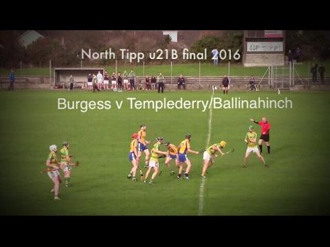 North Tipp u21B Hurling Final 2016 Burgess v Ballinahinch/Templederry