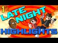 Late Night Highlights! (Funny Conversations With Friends!)
