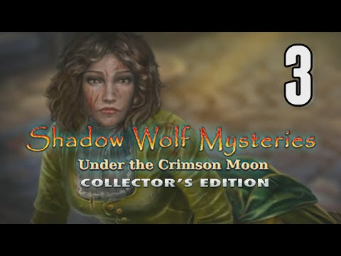 Shadow Wolf Mysteries 4: Under The Crimson Moon [03] w/YourGibs, Wardfire - MORE THAN ONE WEREWOLF