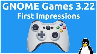 GNOME Games 3.22 - First Impressions