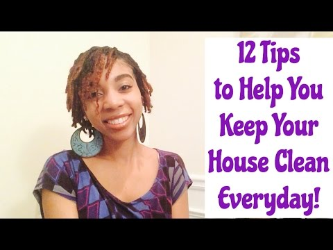 The Habits of a Homemaker #5: 12 Tips to Help You Keep Your House Clean Everyday!