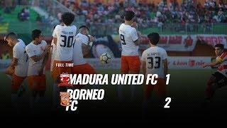 Download Video [Pekan 23] Cuplikan Pertandingan Madura United FC vs Borneo FC, 22 September 2018 MP3 3GP MP4