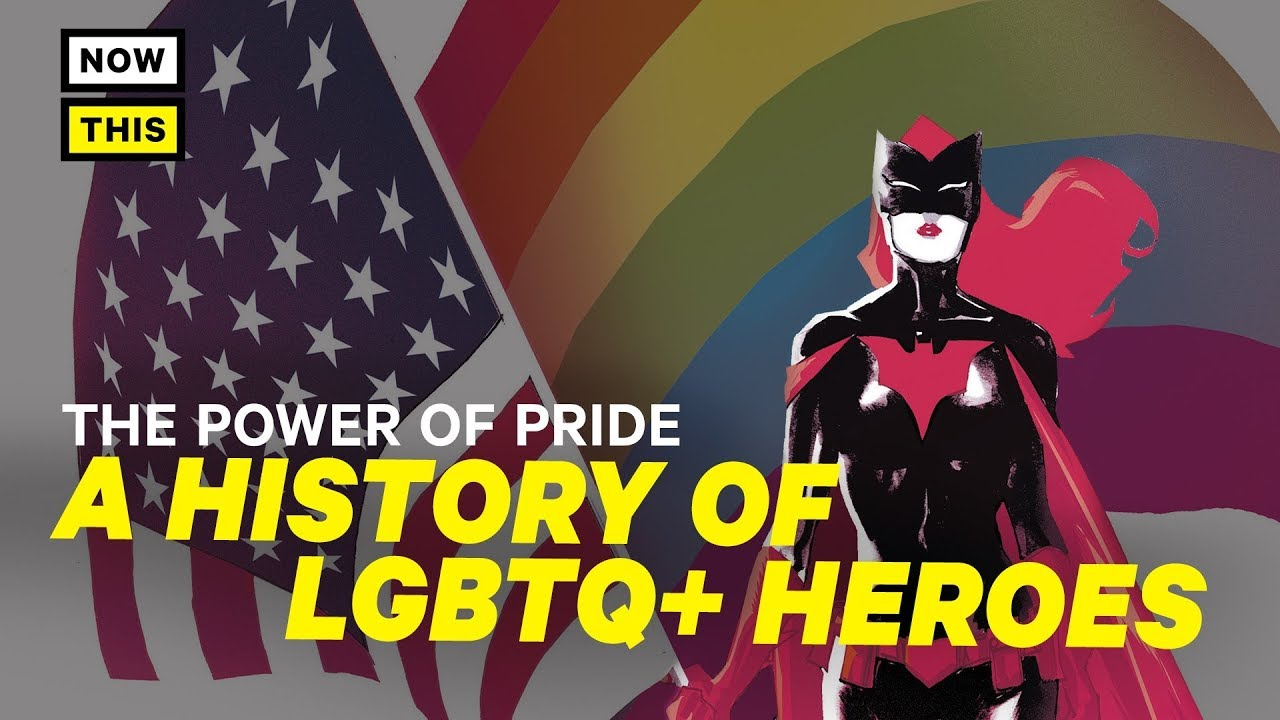 The Power of Pride: A History of LGBTQ+ Superheroes | NowThis Nerd