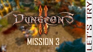 Dungeons 2: Mission 3 - Let's Try