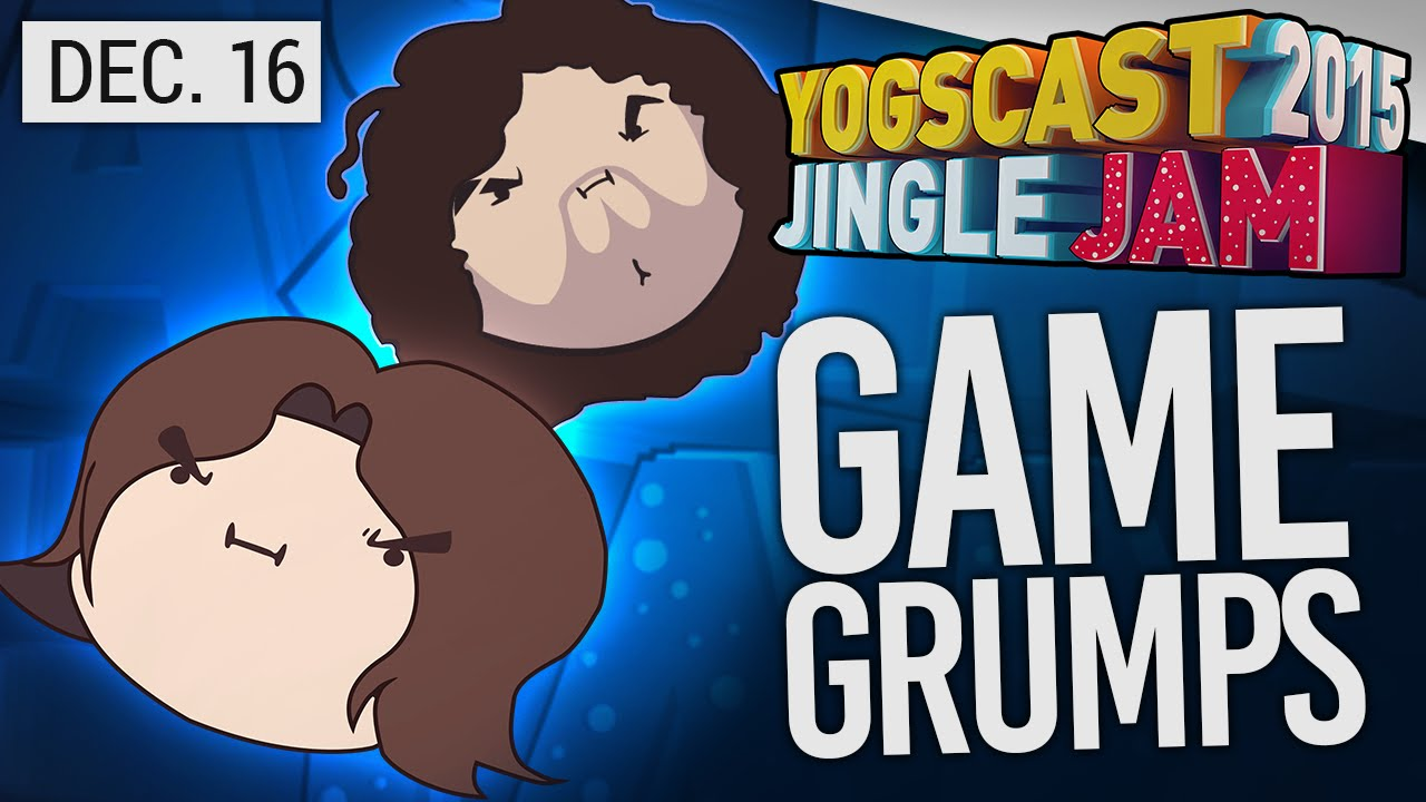 Yogscast Jingle Jam 2015 – Dec 16th! Game Grumps