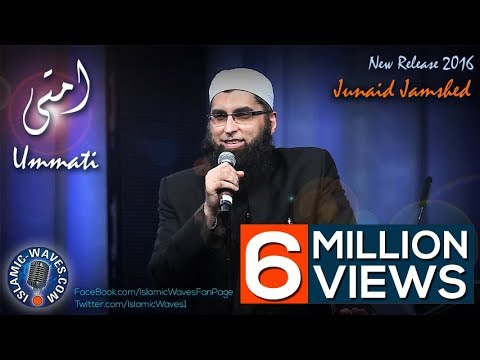 "Junaid Jamshed latest release May 2016 new Naat ""Ummati"""