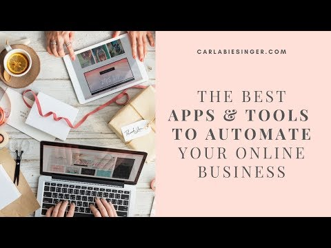 The best apps & tools to automate your online business