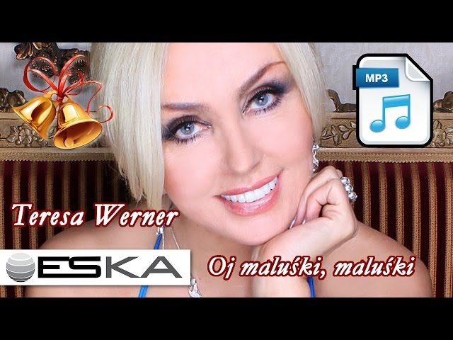 Teresa Werner - Oj maluśki, maluśki (MP3 ♫)