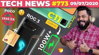 ROG Phone 3 W/ SD865+,realme C11➡️14th July,POCO Issues,realme 100W+