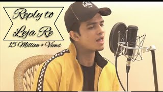 REPLY TO LEJA RE BY SHIVAM GROVER | DHVANI BHANUSHALI