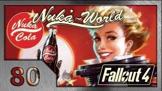 Fallout 4. Прохождение (80). Дом, милый дом. (#11 Nuka-World DLC)