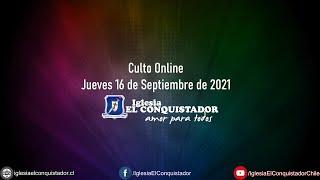 Culto online - Jueves 16 de Septiembre de 2021