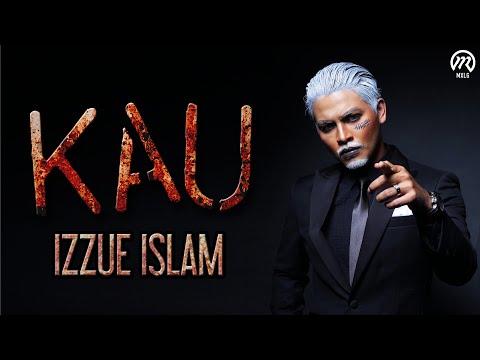 Izzue Islam - KAU (Official Lyric Video) | OST XXRay 3