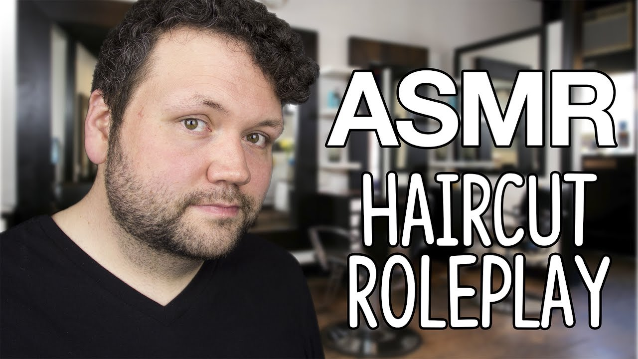 Asmr Haircut Roleplay Scalp Massage Scissor Shampoo Hair