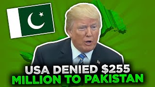 USA 255 Million DENIED for Pakistan Their refusal to Stop Funding  Giving Refuge to Terrorists