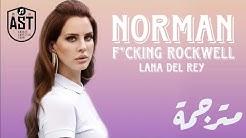 Lana Del Rey - Norman Fucking Rockwell   Lyrics Video   مترجمة
