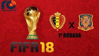 Belgica x Espanha (Jogo 2) - Copa do Mundo RC de FIFA 18 - 1ª Rodada