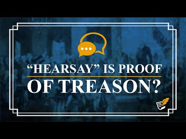 Impeachment, Treason and Trump | Constitution Corner
