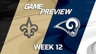 New Orleans Saints vs. Los Angeles Rams | NFL Week 12 Game Preview