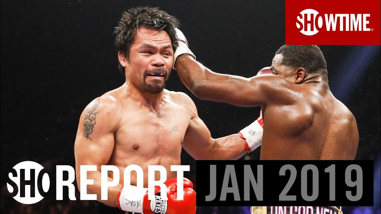 SHO REPORT: January 2019 | SHOWTIME Boxing
