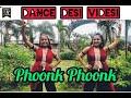 Phoonk Phoonk - Official |Karishma Choreography |  Ginny Weds Sunny |Neeti M, Jatinder S |Gaurav C