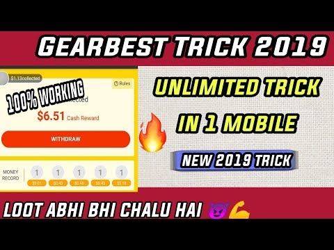 Gearbest 2019 Trick 🔥 Unlimited Refer In one Mobile | Get Unlimited Money